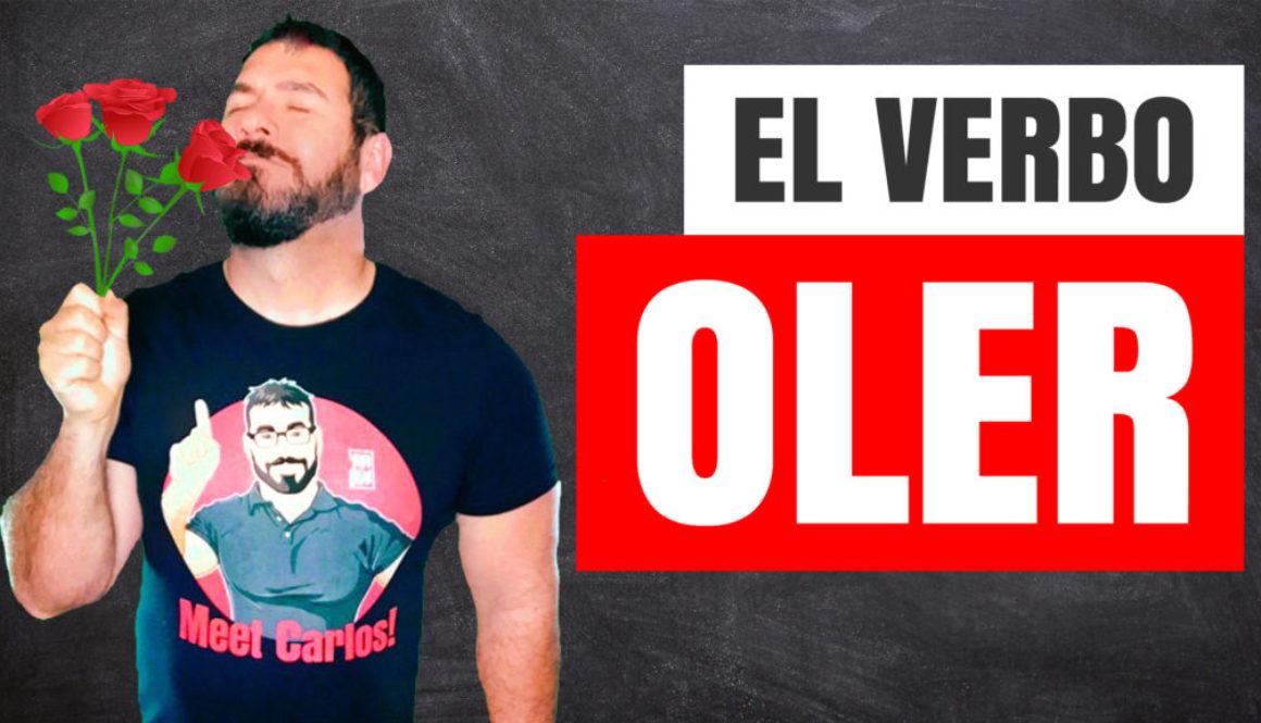 Spanish Irregular Verbs oler