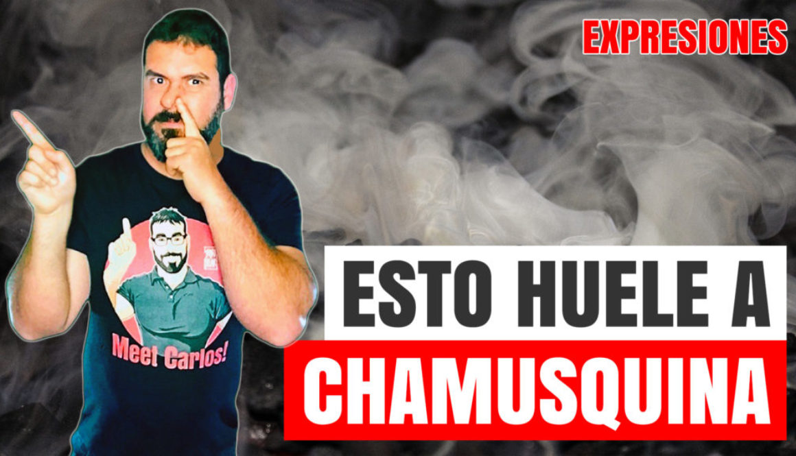 Spanish expressions chamusquina