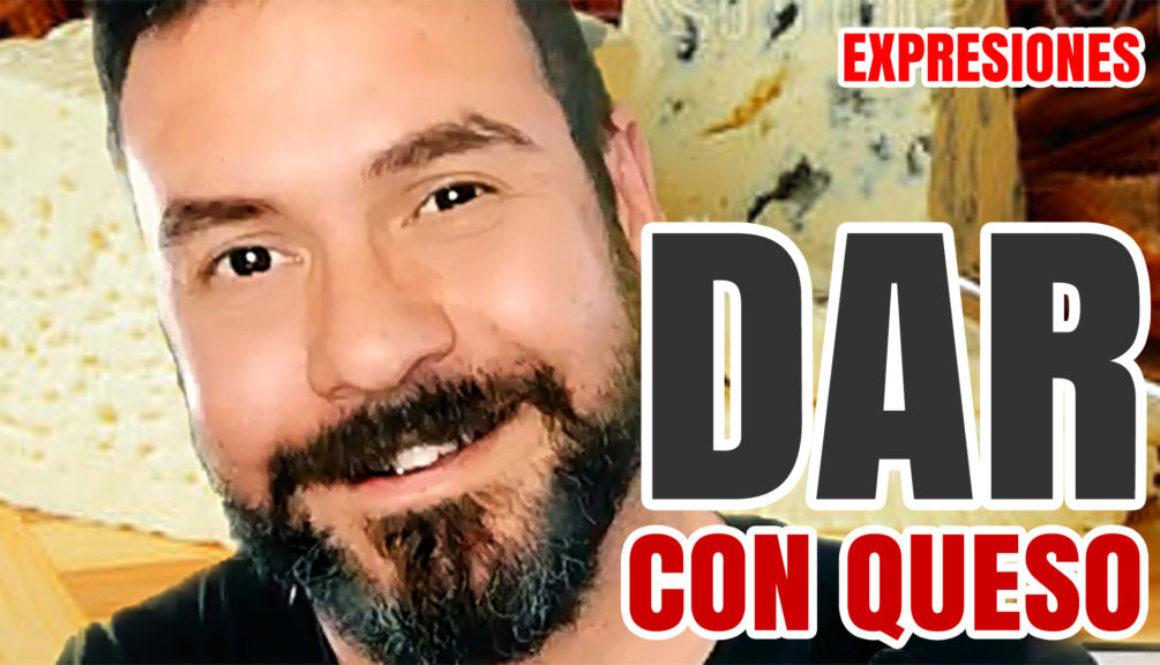 Spanish expressions: Dar con queso